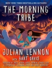 The Morning Tribe: A Graphic Novel Cover Image