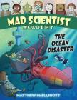 Mad Scientist Academy: The Ocean Disaster Cover Image