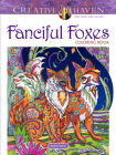 Creative Haven Fanciful Foxes Coloring Book (Adult Coloring) Cover Image