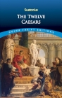 The Twelve Caesars (Dover Thrift Editions) Cover Image