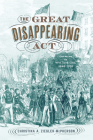The Great Disappearing Act: Germans in New York City, 1880-1930 Cover Image