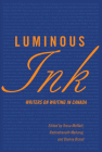 Luminous Ink: Writers on Writing in Canada Cover Image
