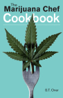 The Marijuana Chef Cookbook Cover Image