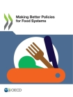 Making Better Policies for Food Systems Cover Image