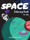 Space Coloring Book for Kids: Ages 4-8 Coloring Book with Planets, Astronauts, Space Ships and Rockets Cover Image