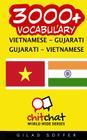 3000+ Vietnamese - Gujarati Gujarati - Vietnamese Vocabulary Cover Image