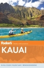 Fodor's Kauai [With Pullout Map] Cover Image