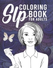 SLP Coloring Book For Adults: Intricate Mandalas And Flowers With Quotes For Relaxation And Stress Relief, SLP Gifts, Speech Language Pathologist Gi Cover Image