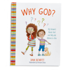 Why God?: Big Answers About God and Why We Believe in Him Cover Image