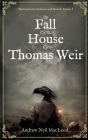 The Fall of the House of Thomas Weir Cover Image