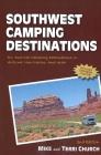 Southwest Camping Destinations: RV and Car Camping Destinations in Arizona, New Mexico, and Utah (Camping Destinations series) Cover Image