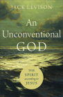 An Unconventional God: The Spirit According to Jesus Cover Image