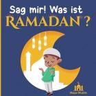 Sag mir! Was ist RAMADAN? Cover Image