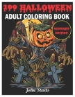 100 Halloween: An Adult Coloring Book Midnight Edition Featuring Fun, Creepy and Frightful Halloween Designs for Stress Relief and Re Cover Image
