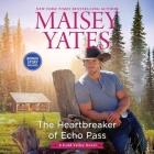 The Heartbreaker of Echo Pass Lib/E Cover Image