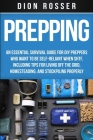 Prepping: An Essential Survival Guide for DIY Preppers Who Want to Be Self-Reliant When SHTF, Including Tips for Living Off the Cover Image
