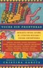 Voces Sin Fronteras: Antologa Vintage Espanol de Literatura Mexicana y Chicana Contemporanea Cover Image