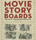 Movie Storyboards: The Art of Visualizing Screenplays Cover Image