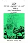 Massachusetts Bay Colony Volume I Cover Image