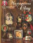 Masterpieces in Clay: Includes 30 Mini-Masterpiece Images to Transfer to Clay Cover Image