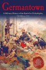 Germantown: A Military History of the Battle for Philadelphia, October 4, 1777 Cover Image