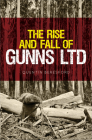 The Rise and Fall of Gunns Ltd Cover Image