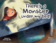 There's a Monster Under My Bed! Cover Image