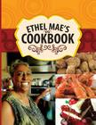 Ethel Mae's Cookbook Cover Image