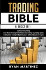 Trading Bible: Cryptocurrency Trading, Stock Market Investing for Beginners, Forex Trading, Day Trading, Options Trading, Swing Tradi Cover Image