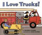 I Love Trucks! Cover Image