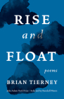 Rise and Float: Poems Cover Image
