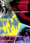 My Dangerous Desires-PB (Series Q) Cover Image