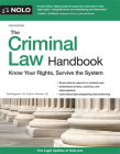 The Criminal Law Handbook: Know Your Rights, Survive the System Cover Image
