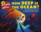How Deep Is the Ocean? (Let's-Read-and-Find-Out Science 2) Cover Image