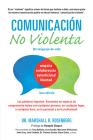 Comunicación no Violenta: Un Lenguaje de vida (Nonviolent Communication Guides) Cover Image