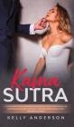El Kama Sutra La Guía Práctica Para Orgasmos Alucinantes Con El Kama Sutra, Las Enseñanzas Sexuales Tántricas Y Las Posiciones Sexuales Que Mejoran El Cover Image