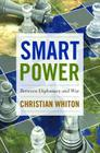 Smart Power: Between Diplomacy and War Cover Image