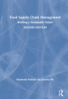 Food Supply Chain Management: Building a Sustainable Future Cover Image