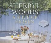A Slice of Heaven (Sweet Magnolias Novels) Cover Image