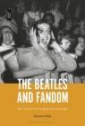 The Beatles and Fandom: Sex, Death and Progressive Nostalgia Cover Image