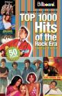Billboard's Top 1000 Hits of the Rock Era 1955-2005 Cover Image