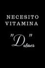 Necesito Vitamina