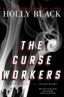 The Curse Workers: White Cat; Red Glove; Black Heart Cover Image
