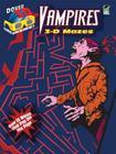 3-D Mazes--Vampires (Dover 3-D Mazes) Cover Image