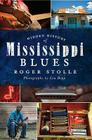 Hidden History of the Mississippi Blues Cover Image