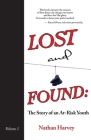 Lost and Found: The Story of an At-Risk Youth Cover Image