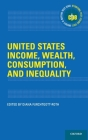 United States Income, Wealth, Consumption, and Inequality (International Policy Exchange) Cover Image