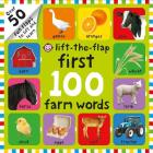 First 100 Lift The Flap Farm Words Cover Image