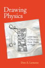 Drawing Physics: 2,600 Years of Discovery from Thales to Higgs Cover Image