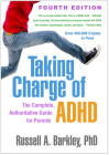 Taking Charge of ADHD, Fourth Edition: The Complete, Authoritative Guide for Parents Cover Image